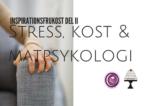 Stress, kost & matpsykologi-3
